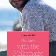 REVIEW: Marooned with the Millionaire by Nina Milne