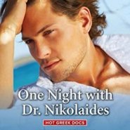 REVIEW: One Night with Dr. Nikolaides by Annie O'Neil