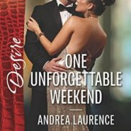 Spotlight & Giveaway: One Unforgettable Weekend by Andrea Laurence