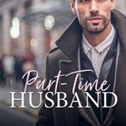 Spotlight & Giveaway: Part-Time Husband by Noelle Adams