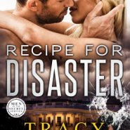 Spotlight & Giveaway: Recipe for Disaster by Tracy Solheim