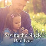 REVIEW: Saving the Single Dad Doc by Louisa Heaton