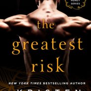 REVIEW: The Greatest Risk by Kristen Ashley