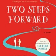 REVIEW: Two Steps Forward by Graeme Simsion and Anne Buist