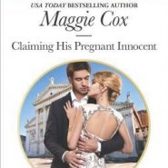 REVIEW: Claiming his Pregnant Innocent by Maggie Cox