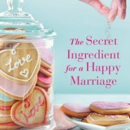 Spotlight & Giveaway: The Secret Ingredient for a Happy Marriage by Shirley Jump
