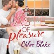 Spotlight & Giveaway: A Taste Of Pleasure by Chloe Blake
