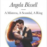 REVIEW: A Mistress, A Scandal, A Ring by Angela Bissell