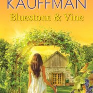 Spotlight & Giveaway: Bluestone & Vine by Donna Kauffman