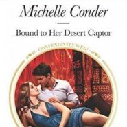 REVIEW: Bound to her Desert Captor by Michelle Conder