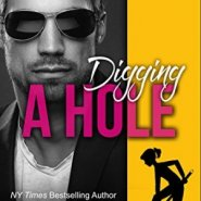 Spotlight & Giveaway: DIGGING A HOLE by Mimi Jean Pamfiloff
