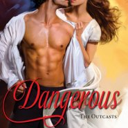 REVIEW: Dangerous by Minerva Spencer