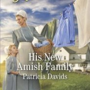 REVIEW: His New Amish Family   by Patricia Davids