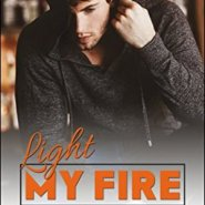 Spotlight & Giveaway: Light My Fire by J. Kenner