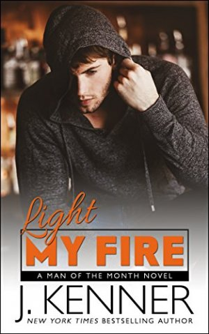 Spotlight & Giveaway: Light My Fire by J  Kenner | Harlequin