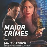 Spotlight & Giveaway: Major Crimes by Janie Crouch