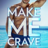 Spotlight & Giveaway: Make Me Crave by Katee Robert
