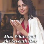 Spotlight & Giveaway: Miss White & the Seventh Heir by Jennifer Faye