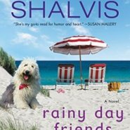 Spotlight & Giveaway: Rainy Day Friends by Jill Shalvis