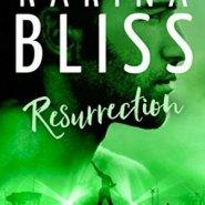 Spotlight & Giveaway: Resurrection by Karina Bliss