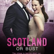Spotlight & Giveaway: Scotland or Bust by Kira Archer