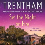 REVIEW: Set the Night on Fire by Laura Trentham