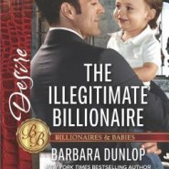 REVIEW: The Illegitimate Billionaire by Barbara Dunlop