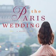 Spotlight & Giveaway: The Paris Wedding by Charlotte Nash
