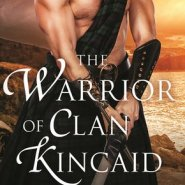 REVIEW: The Warrior of Clan Kincaid by Lily Blackwood