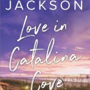 REVIEW: Love in Catalina Cove by Brenda Jackson