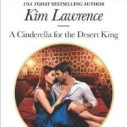 REVIEW: A Cinderella for the Desert King by Kim Lawrence