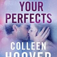 Spotlight & Giveaway: All Your Perfects by Colleen Hoover