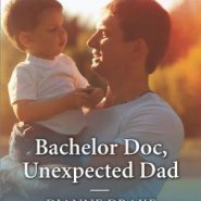 REVIEW: Bachelor Doc, Unexpected Dad by Dianne Drake