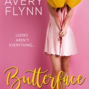 REVIEW: Butterface by Avery Flynn