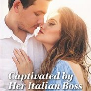REVIEW: Captivated by Her Italian Boss by Rosanna Battigelli