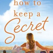 Spotlight & Giveaway: How to Keep a Secret by Sarah Morgan