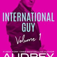Spotlight & Giveaway: International Guy by Audrey Carlan