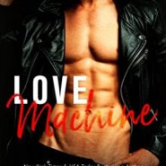 Spotlight & Giveaway: Love Machine by Kendall Ryan