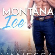 REVIEW: Montana Ice by Vanessa Vale