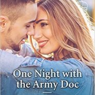 Spotlight & Giveaway: One Night With The Army Doc by Traci Douglass