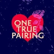 Spotlight & Giveaway: One True Pairing show