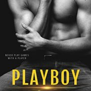 Spotlight & Giveaway: Playboy by Katy Evans