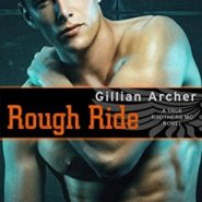 Spotlight & Giveaway: Rough Ride by Gillian Archer