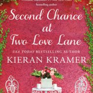 REVIEW: Second Chance at Two Love Lane by Kieran Kramer