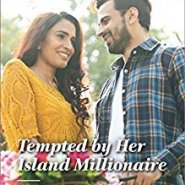 REVIEW: Tempted By Her Island Millionaire by Nina Singh