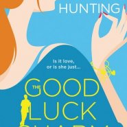 Spotlight & Giveaway: The Good Luck Charm by Helena Hunting