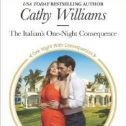REVIEW: The Italian's One-Night Consequence by Cathy Williams