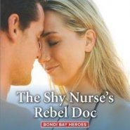 REVIEW: The Shy Nurse's Rebel Doc by Alison Roberts