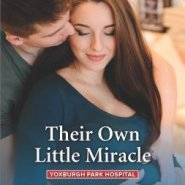 REVIEW: Their Own Little Miracle by Caroline Anderson