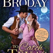 Spotlight & Giveaway: To Catch a Texas Star by Linda Broday